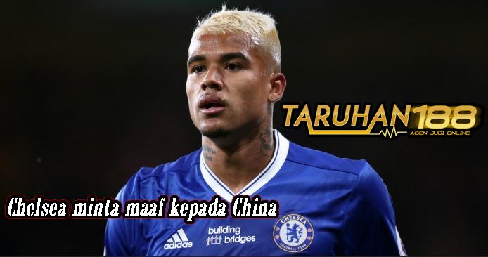 Chelsea minta maaf kepada China