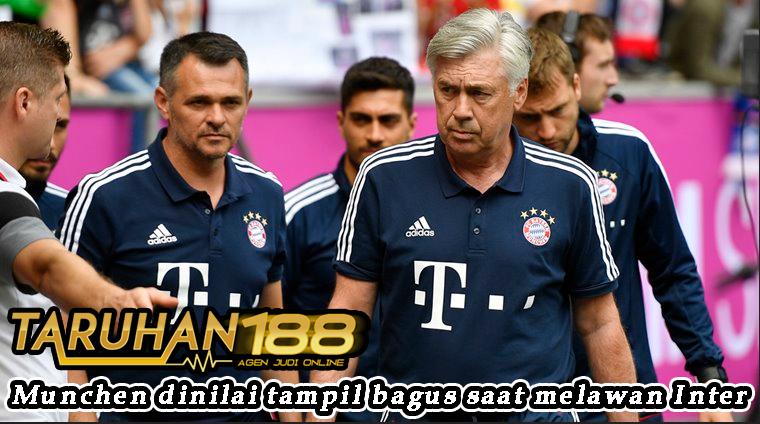 Munchen dinilai tampil bagus saat melawan Inter