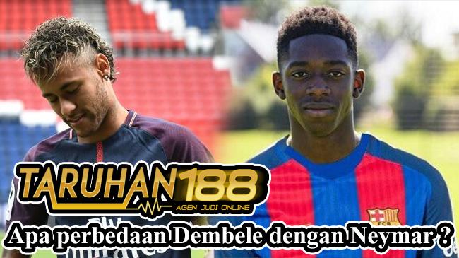 Apa perbedaan Dembele dengan Neymar ?