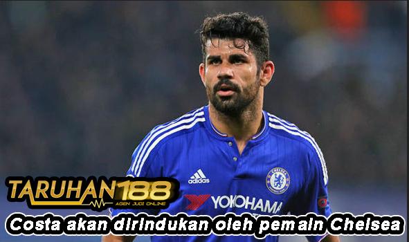 Costa akan dirindukan oleh pemain Chelsea