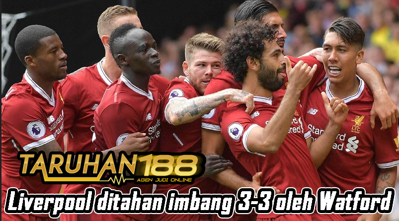 Liverpool ditahan imbang 3-3 oleh Watford