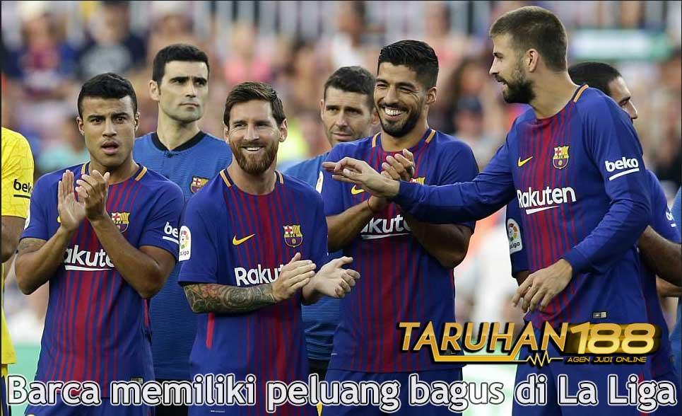 Barca memiliki peluang bagus di La Liga