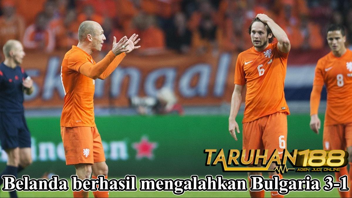 Belanda berhasil mengalahkan Bulgaria 3-1