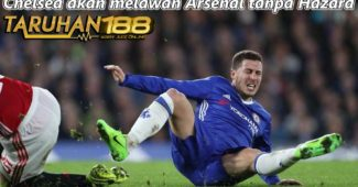Chelsea akan melawan Arsenal tanpa Hazard
