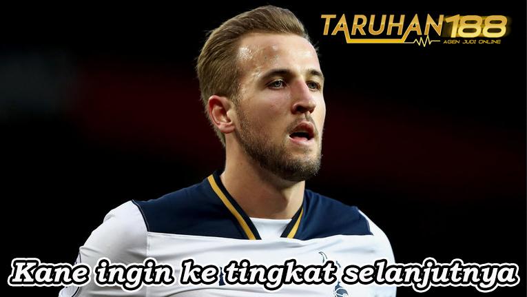 Kane ingin ke tingkat selanjutnya