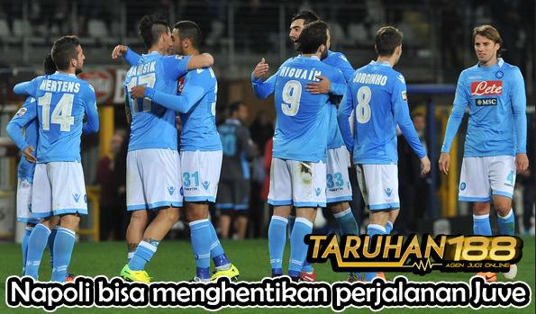 Napoli bisa menghentikan perjalanan Juve