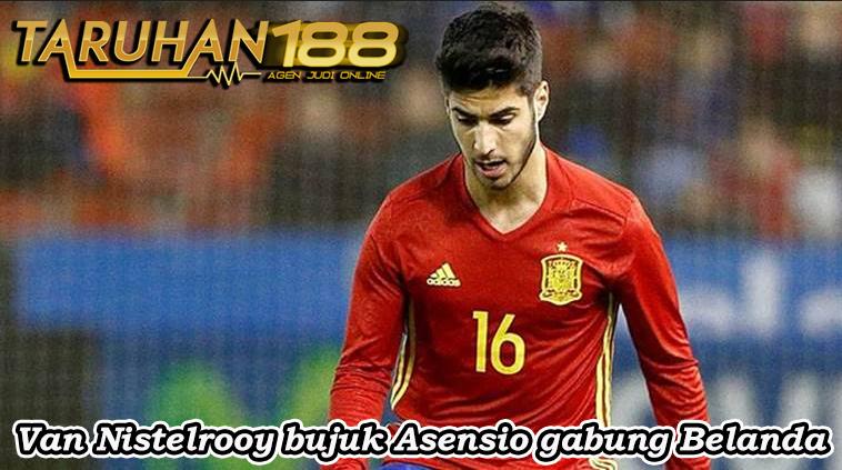 Van Nistelrooy bujuk Asensio gabung Belanda