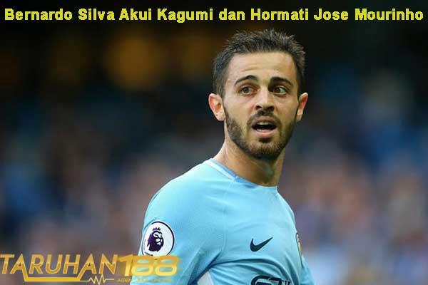 Bernardo Silva Akui Kagumi dan Hormati Jose Mourinho
